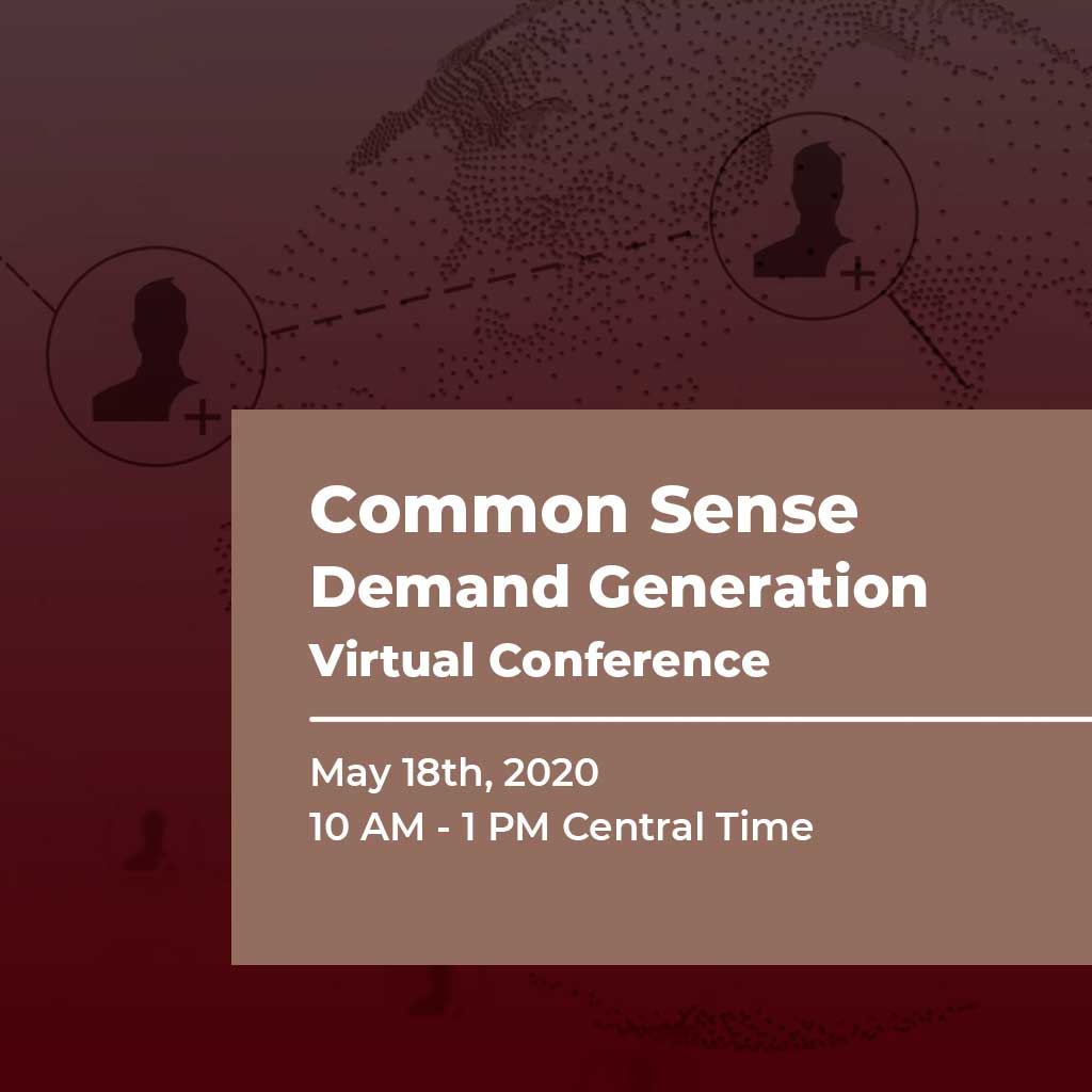 Common Sense Demand Generation Virtual Conference