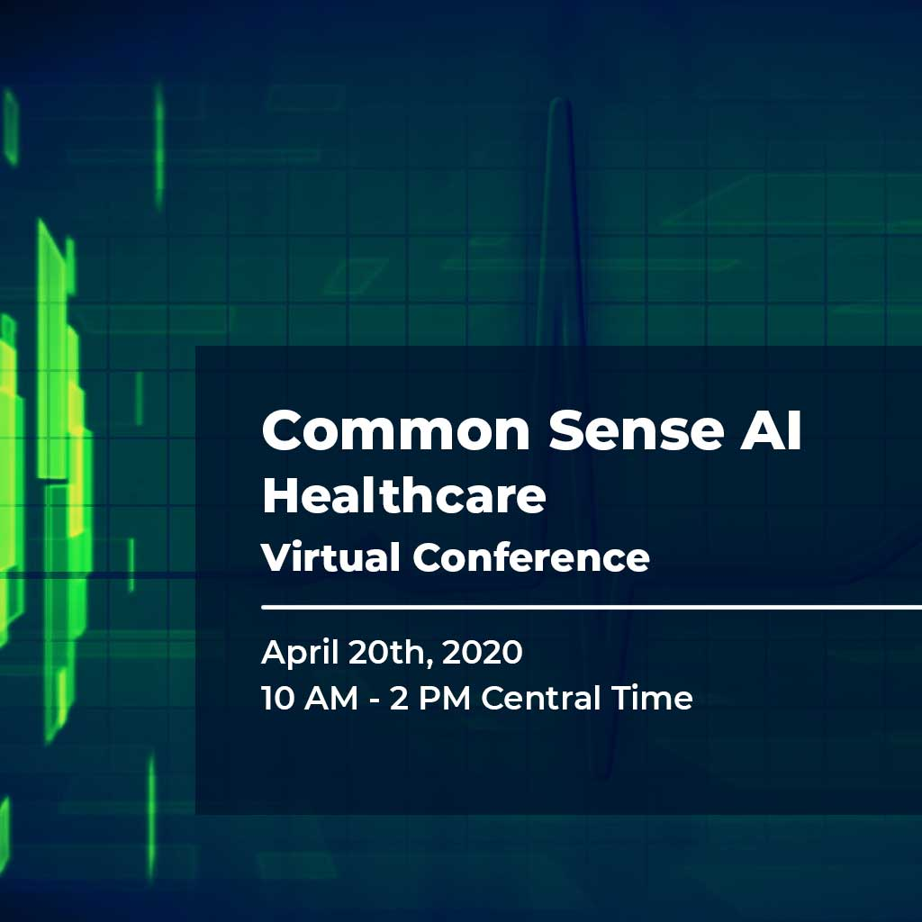 Common Sense AI Healthcare Virtual Conference