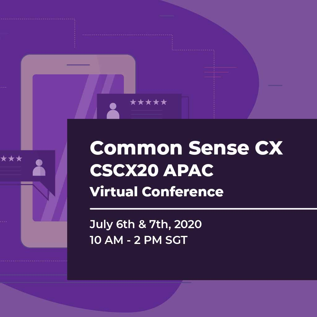 Common Sense CX Virtual Conference APAC