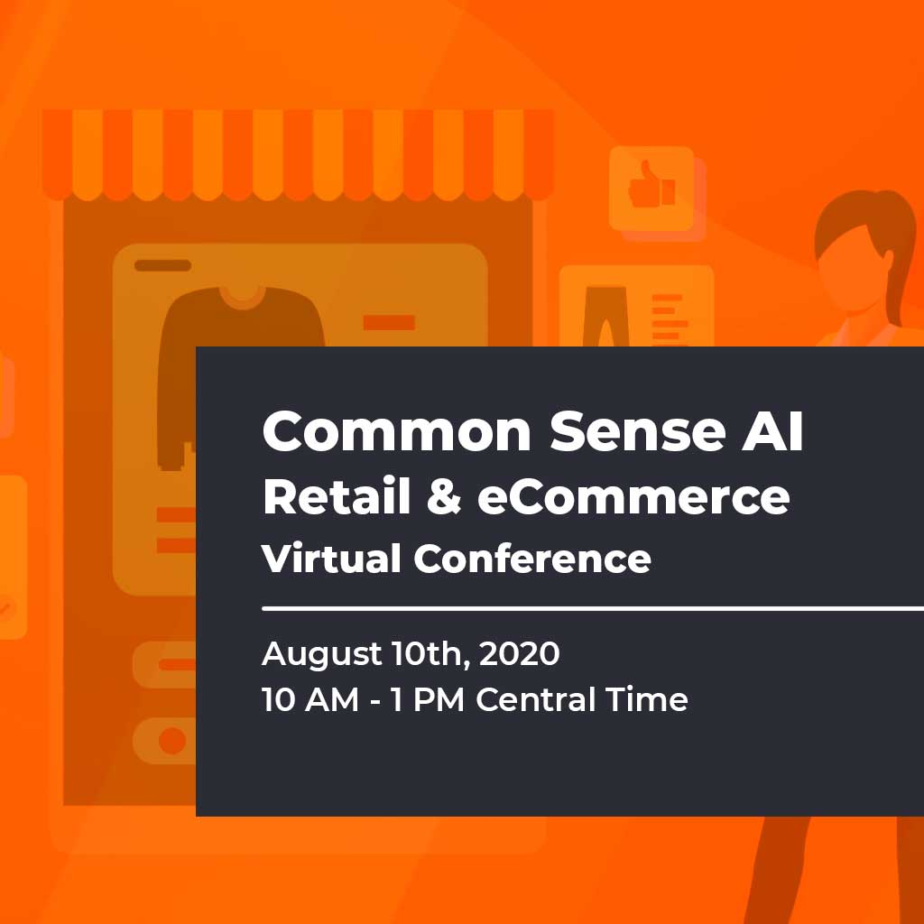 Common Sense AI - Retail & eCommerce Virtual Conference