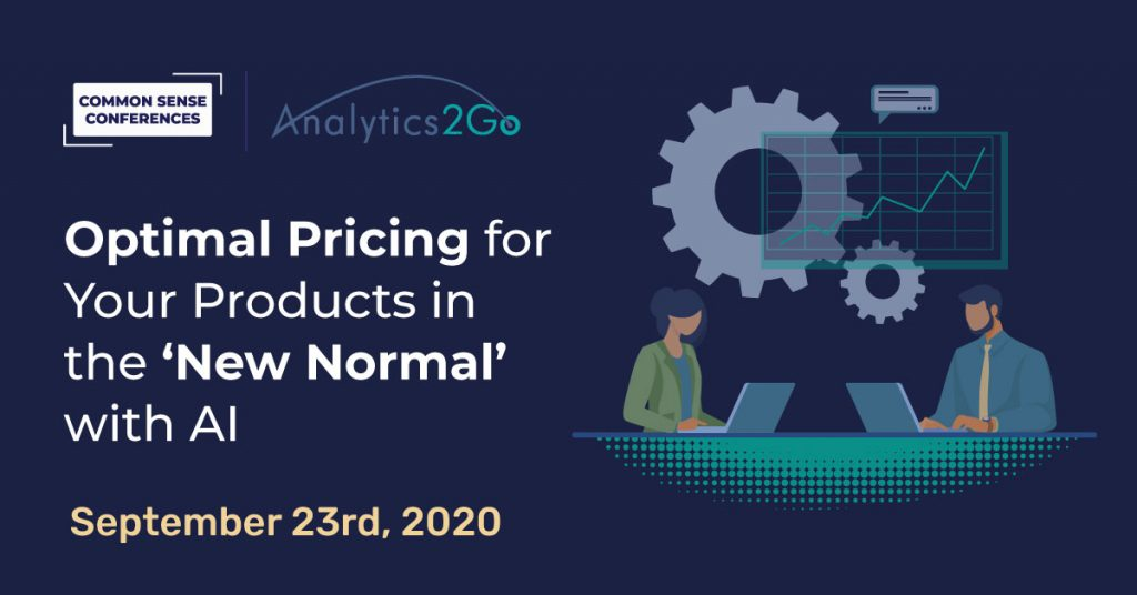 Analytics2Go VRT- Optimal Pricing for Your Products in the 'New Normal' with AI