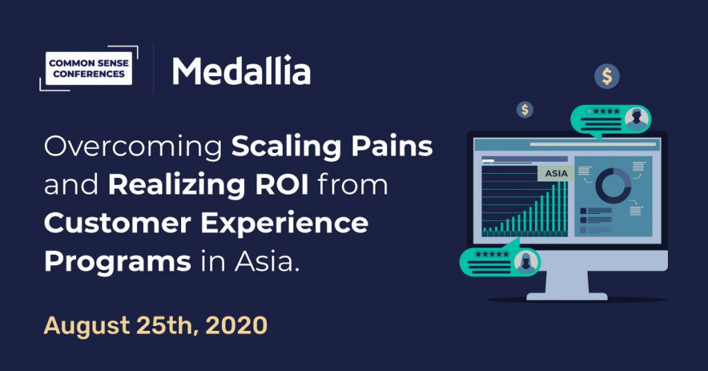VRT - Medallia - Overcoming scaling pains and realizing ROI from Customer Experience Programs in Asia
