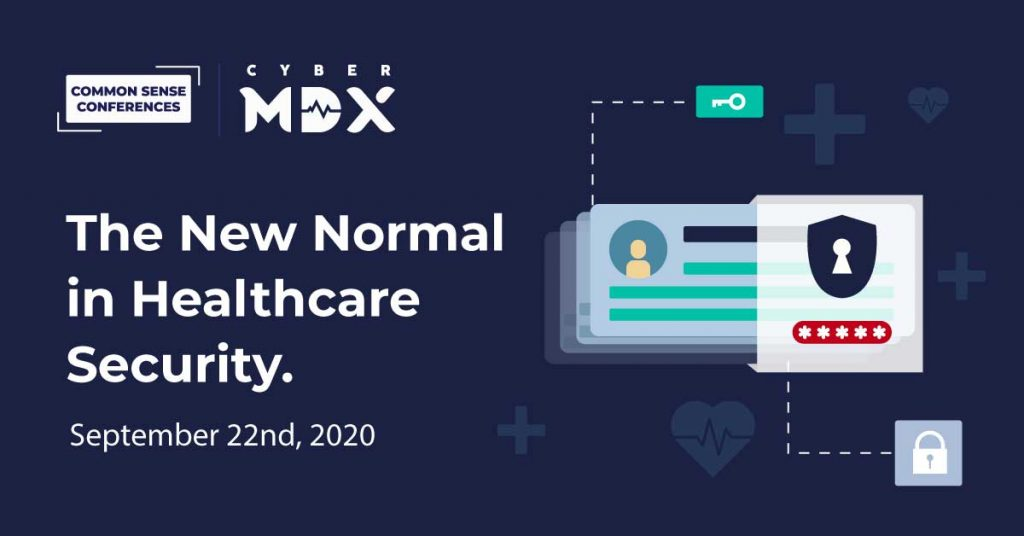 The New Normal in Healthcare Security. September 22nd