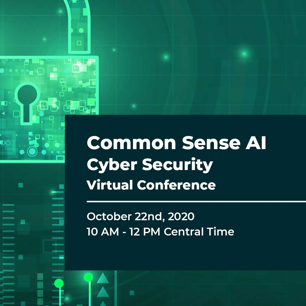 Common Sense AI Cyber Security Virtual Conference