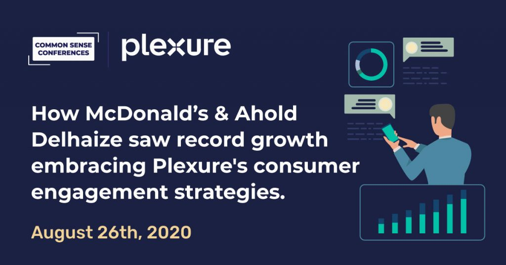 Plexure - How McDonald's & Ahold Delhaize saw record growth embracing Plexure's consumer engagement strategies