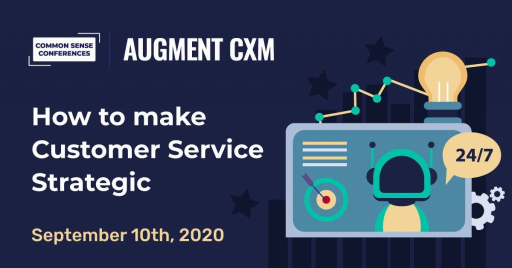 VRT - AugmentCXM - How To Make Customer Service Strategic
