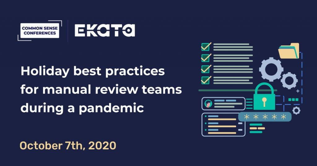 EKATA VRT - Holiday best practices for manual review teams during a pandemic