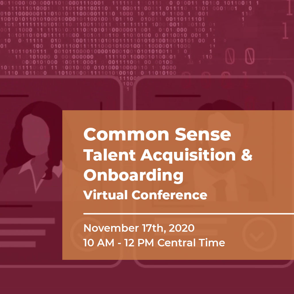Common Sense Talent Acquisition & Onboarding Virtual Conference
