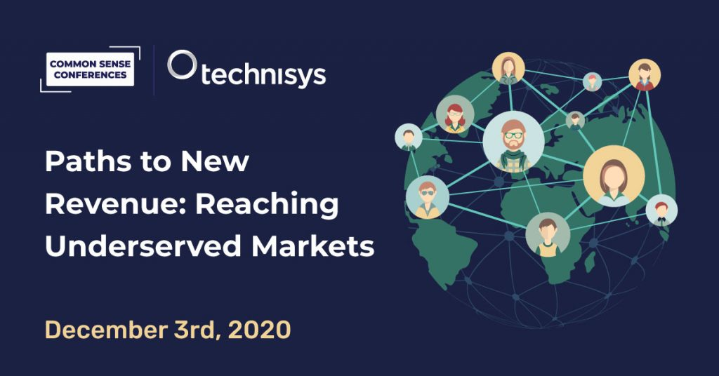 Technisys - VRT - Paths to New Revenue: Reaching Underserved Markets