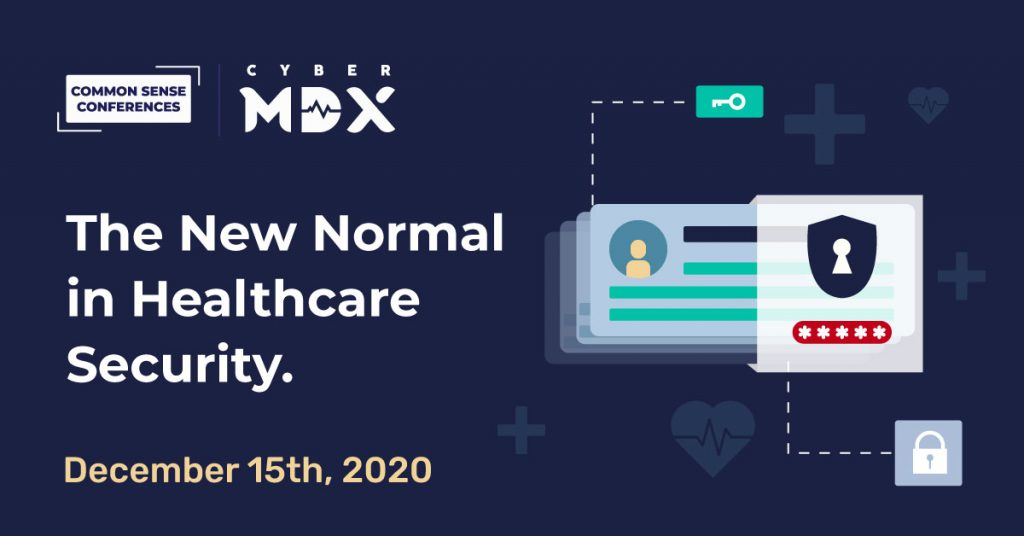 CyberMDX VRT - The New Normal in Healthcare Security - Dec 15