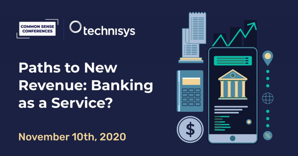 Technisys-VRT-Paths to New Revenue: Banking as a Service
