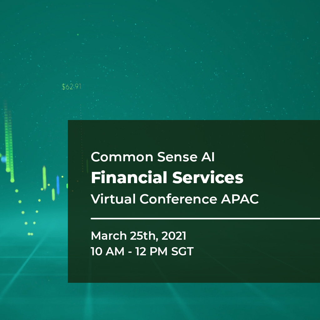 Common Sense AI Financial Services Virtual Conference APAC