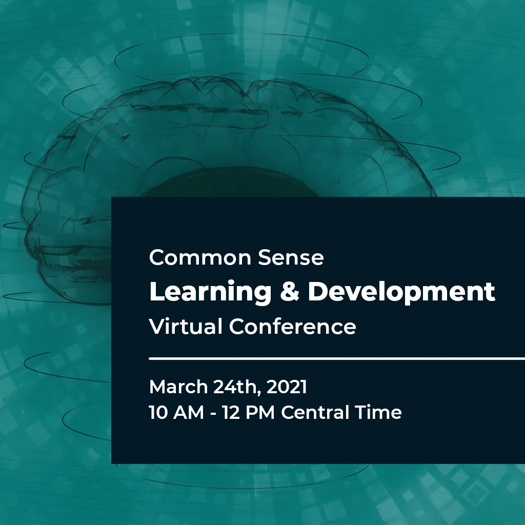 Common Sense Learning & Development Virtual Conference