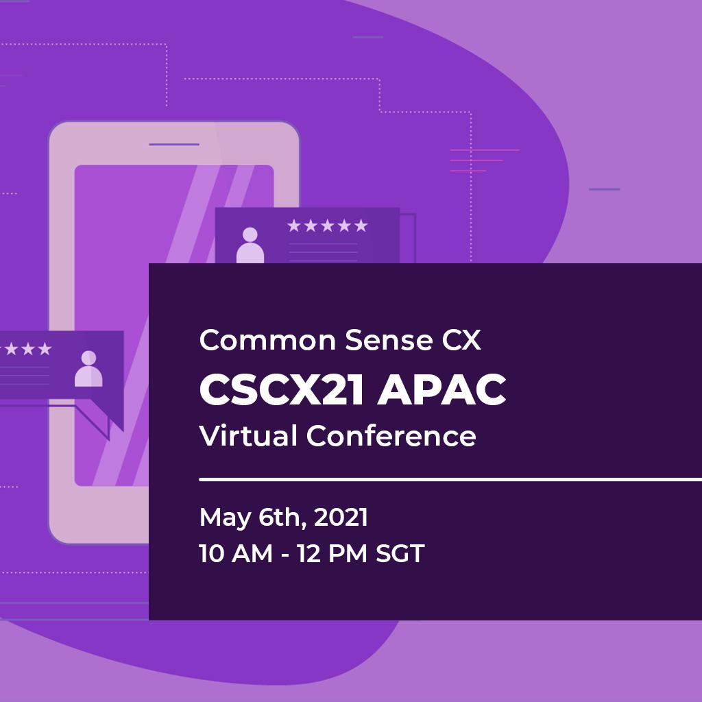 Common Sense Customer Experience APAC Virtual Conference