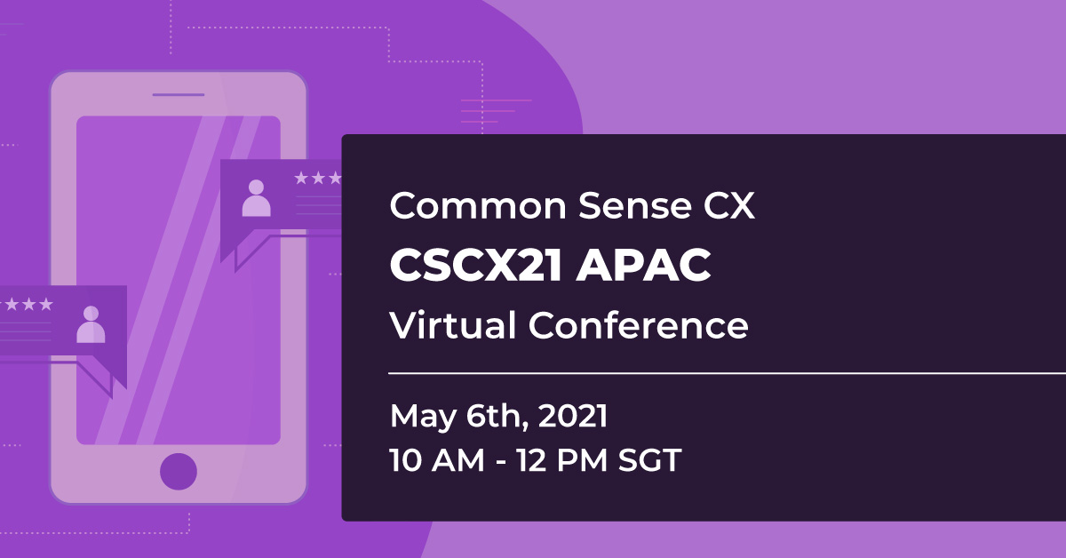 Common Sense Customer Experience APAC Virtual Conference