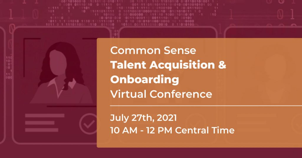 Common Sense Talent Acquisition & Onboarding Virtual Conference 2021