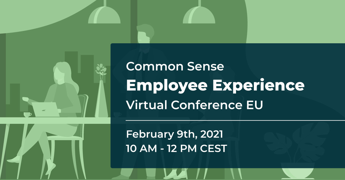 Common Sense Employee Experience Virtual Conference EU
