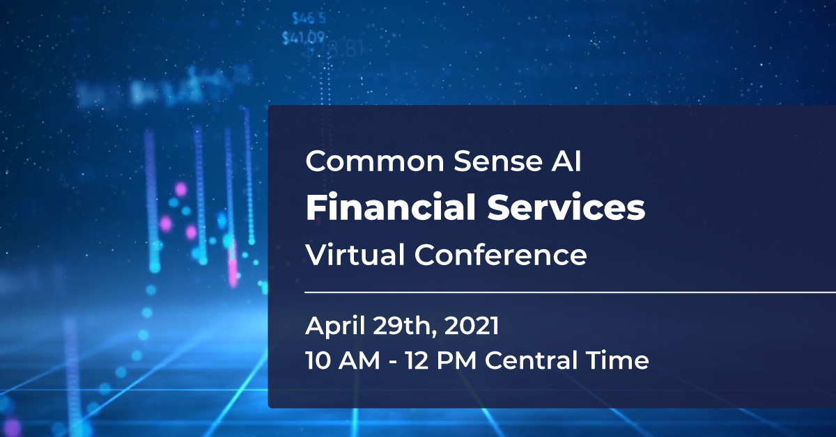 Common Sense AI Financial Services Virtual Conference