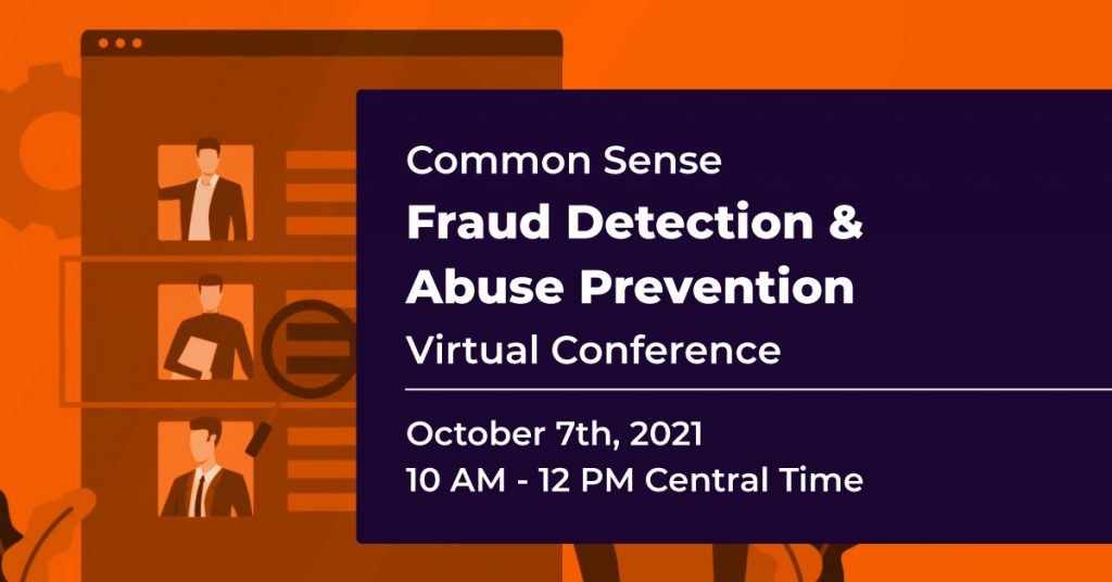 Common Sense Fraud Detection & Abuse Prevention Virtual Conference