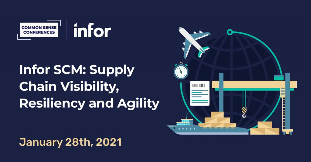 Infor SCM: Supply Chain Visibility, Resiliency and Agility