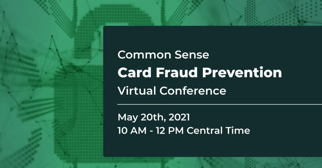 Card Fraud Prevention Virtual Conference | Common Sense