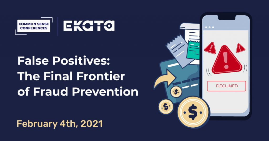 EKATA VRT - False Positives: The Final Frontier of Fraud Prevention