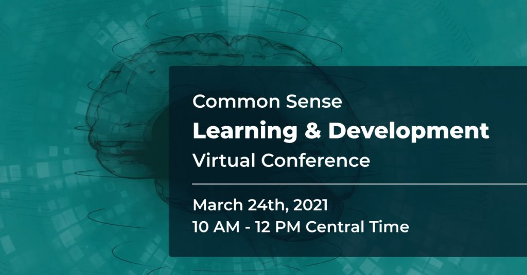 Common Sense Learning & Development Virtual Conference