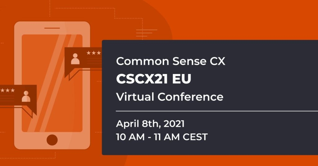 Common Sense Customer Experience Virtual Conference EU
