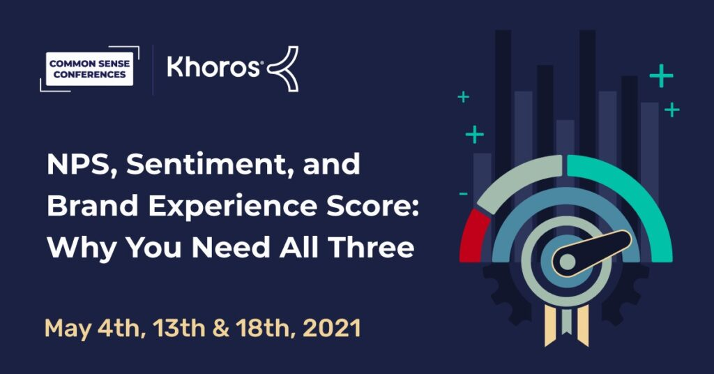 Khoros - NPS, Sentiment, and Brand Experience Score: Why You Need All Three