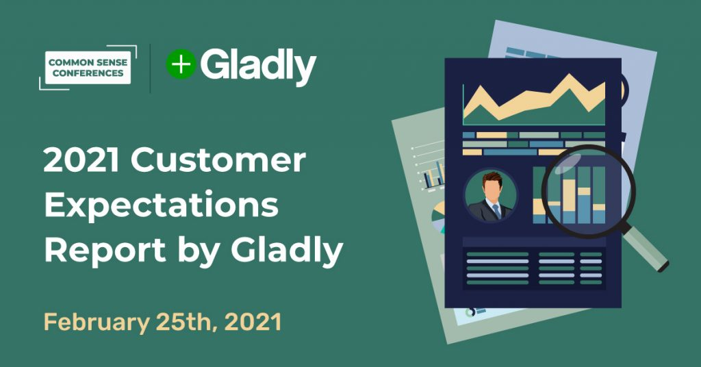 2021 Customer Expectations Report by Gladly