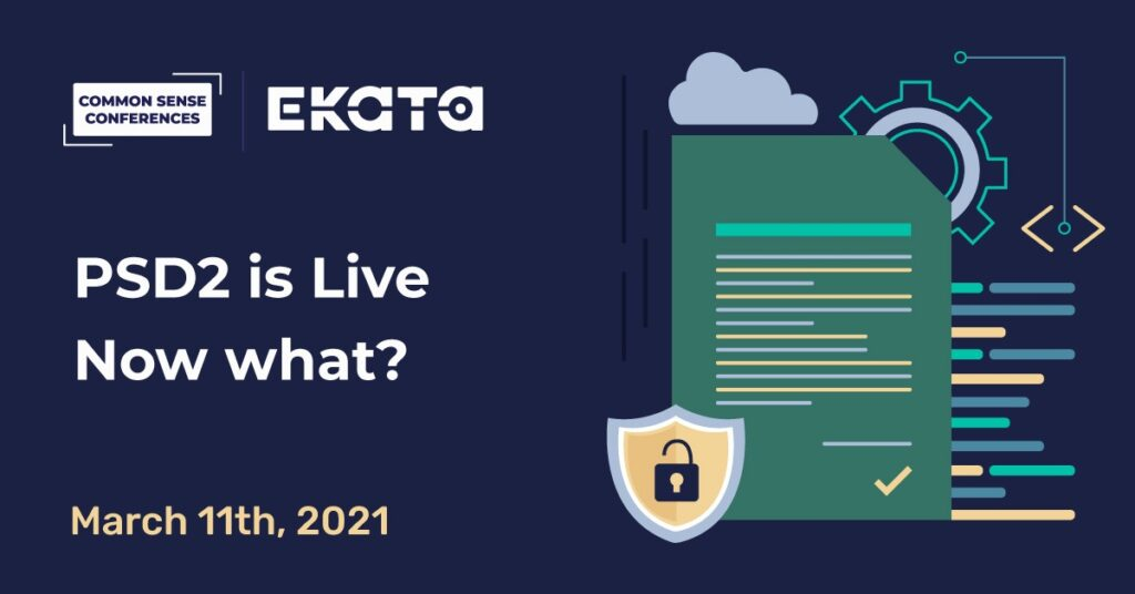 EKATA - PSD2 is live - Now What?