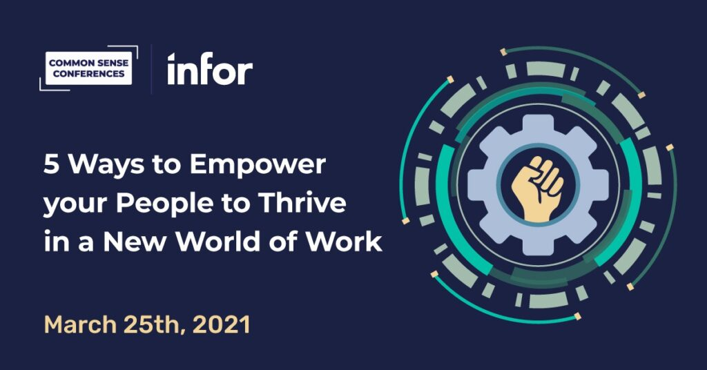 Infor - 5 Ways to Empower your People to Thrive in a New World of Work