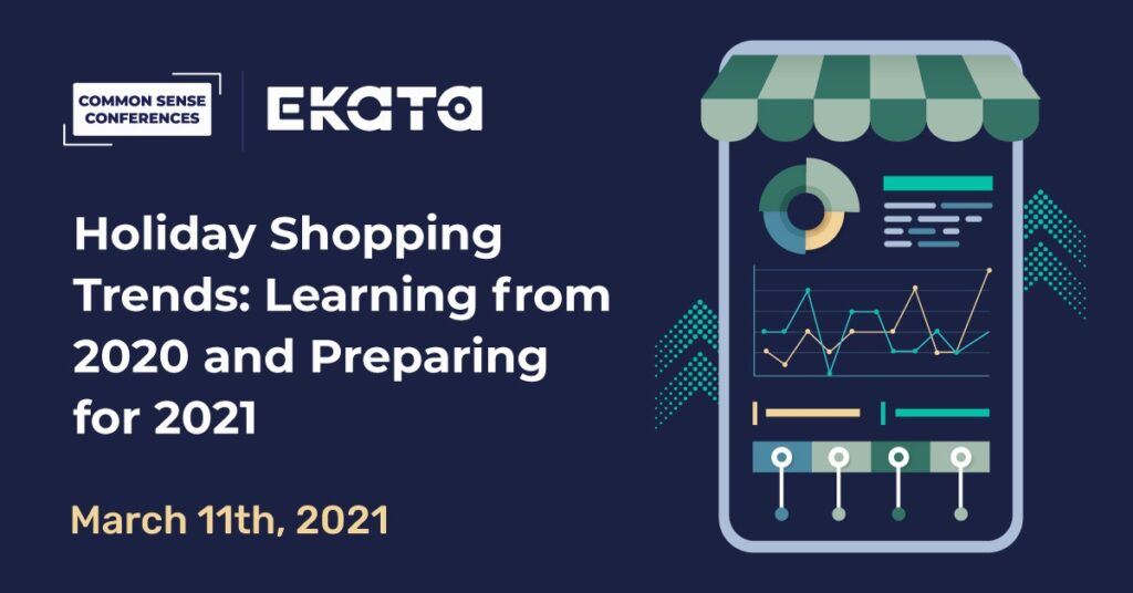 Ekata - Holiday Shopping Trends: Learning from 2020 and Preparing for 2021