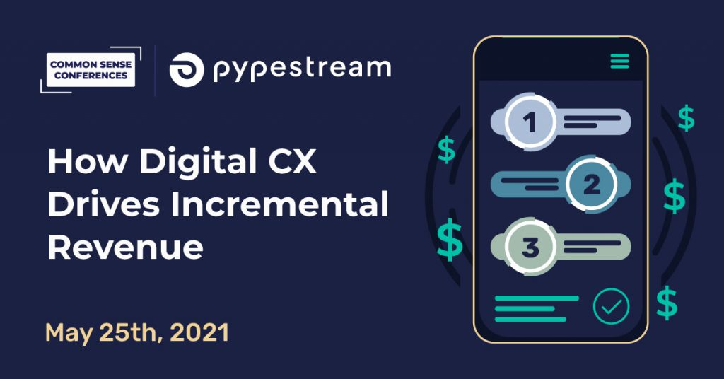 Pypestream - How digital CX drives incremental revenue