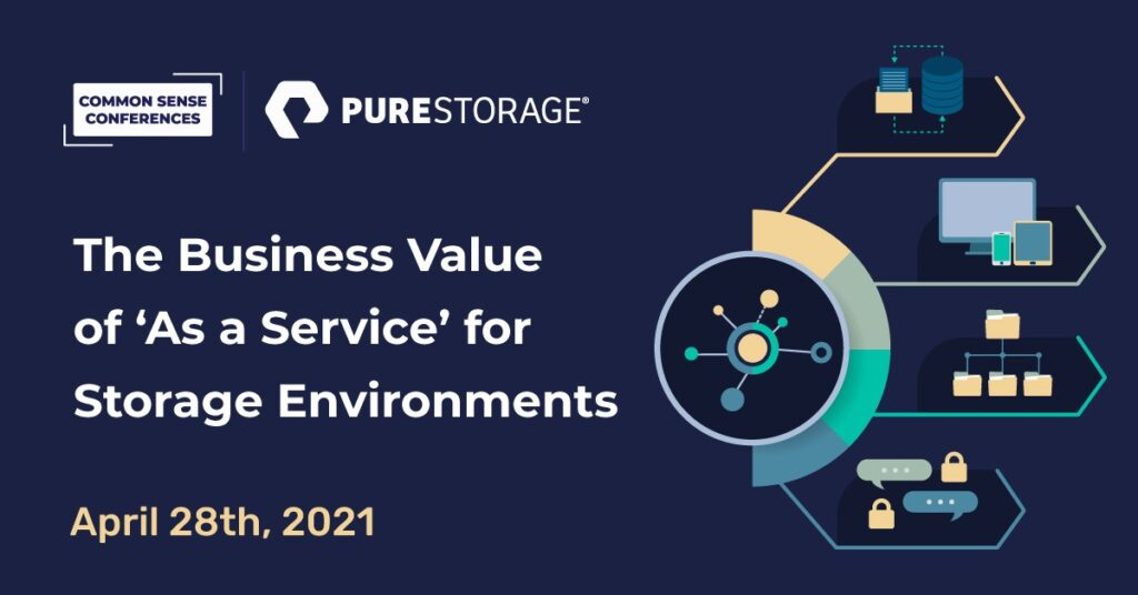 Pure Storage - The Business Value of 'As a Service' for Storage Environments