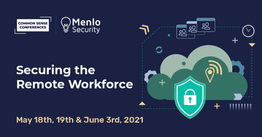 Menlo Security - Securing the remote workforce