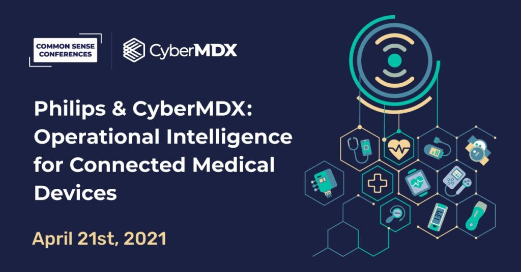 Phillips & CyberMDX: Operational intelligence for connected medical devices