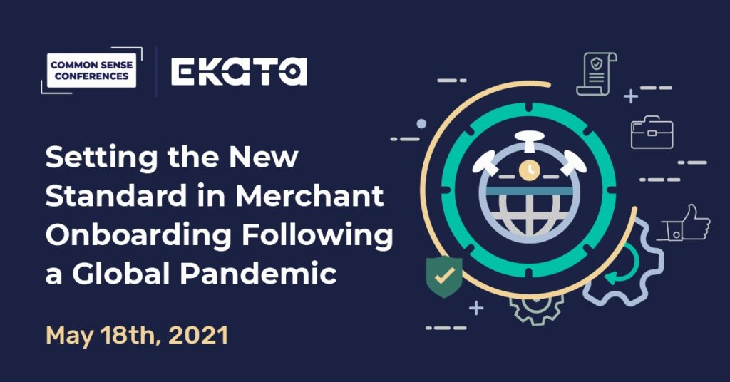 Ekata - Setting the New Standard in Merchant Onboarding Following a Global Pandemic