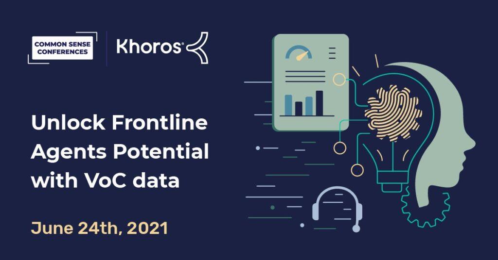 Khoros - Unlock Frontline Agents Potential with VoC data