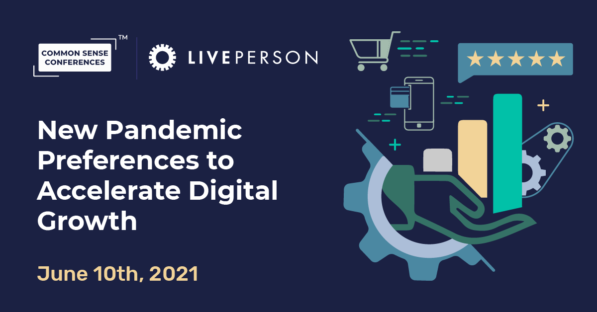 LivePerson - New Pandemic Preferences to Accelerate Digital Growth
