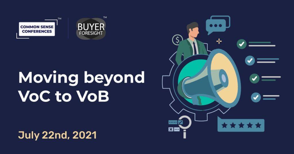 BuyerForesight - Moving beyond VoC to VoB