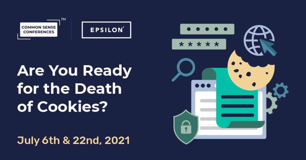 Epsilon - Are You Ready For the Death of Cookies?