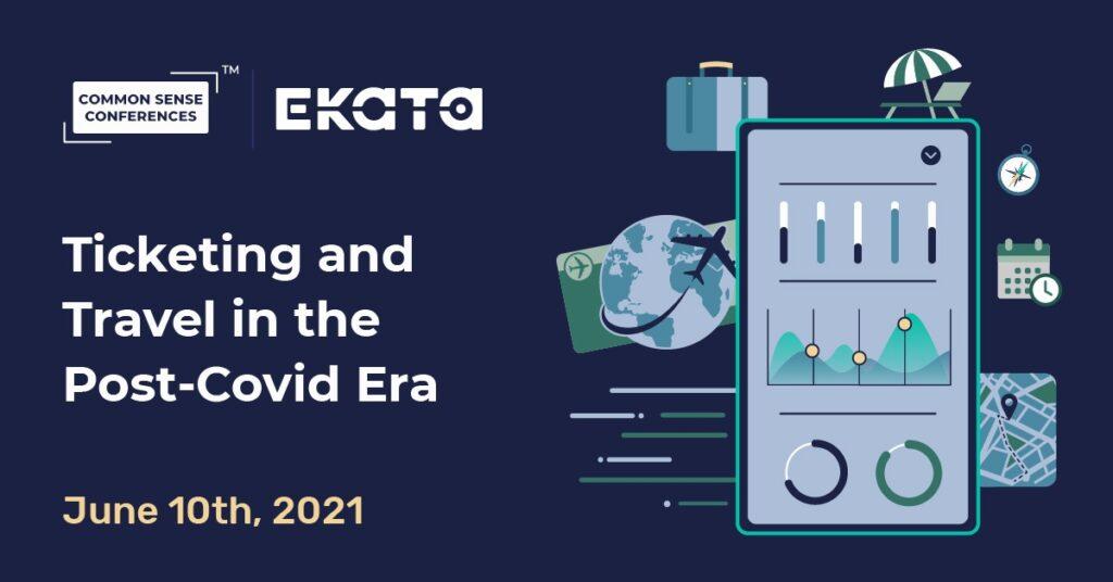 Ekata - Ticketing and Travel in the Post-Covid Era