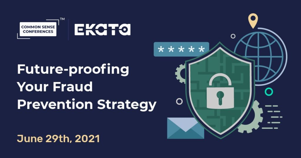 Ekata - Future-proofing Your Fraud Prevention Strategy