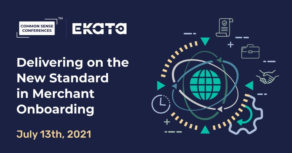 Ekata - Delivering on the New Standard in Merchant Onboarding