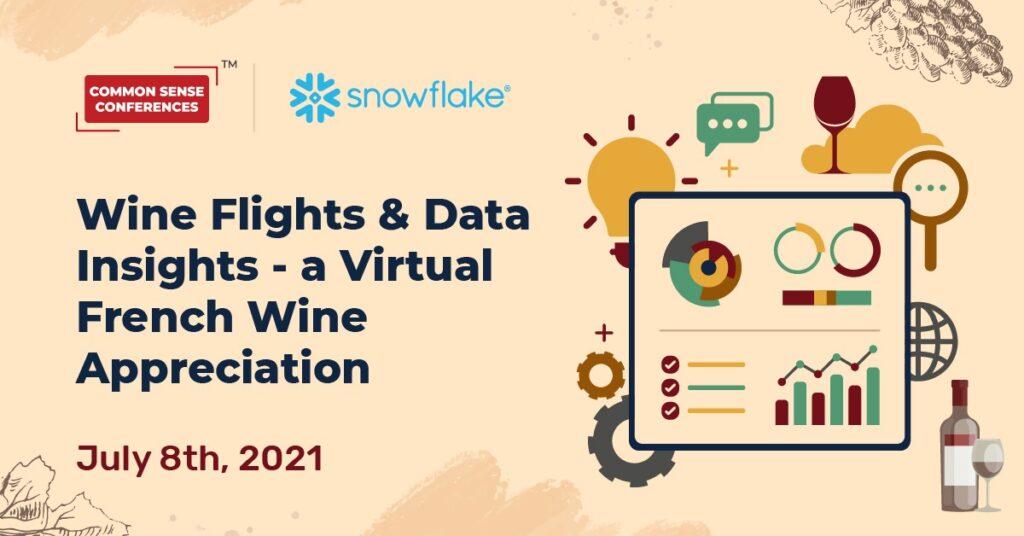Snowflake - Wine Flights & Data Insights - a Virtual French Wine Appreciation
