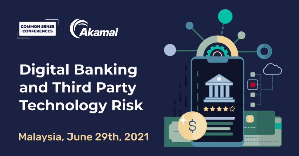 Akamai - Digital Banking and Third Party Technology Risk - Malaysia