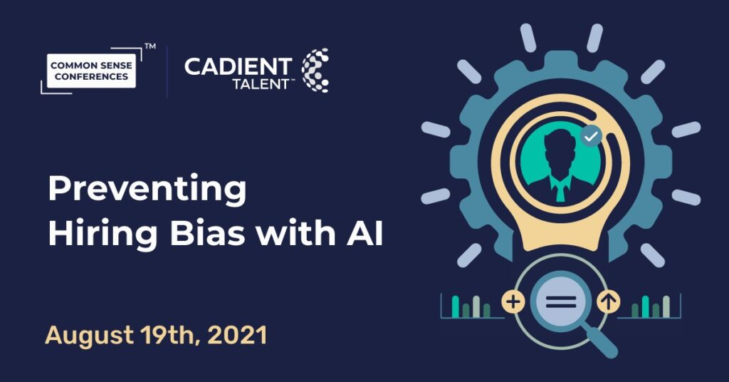 Cadient Talent - Preventing Hiring Bias with AI