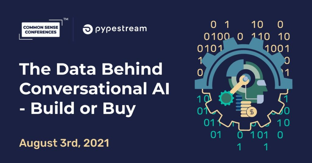 Pypestream - The Data Behind Conversational AI - Build or Buy