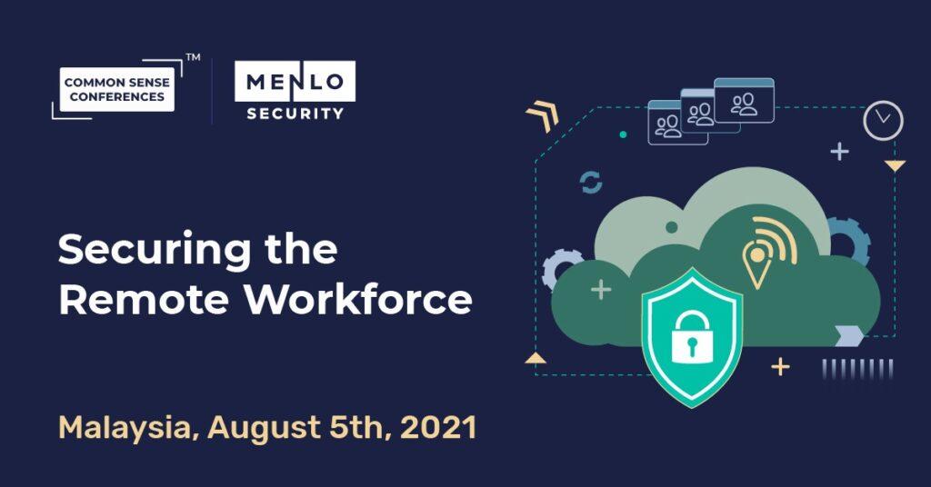 Menlo Security - Securing the Remote Workforce